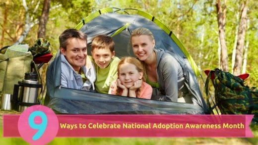 9 Ways to Celebrate National Adoption Awareness Month